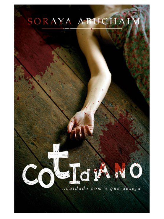 conto cotidiano soraya abuchaim 555x740 - Cotidiano (Amazon Kindle)