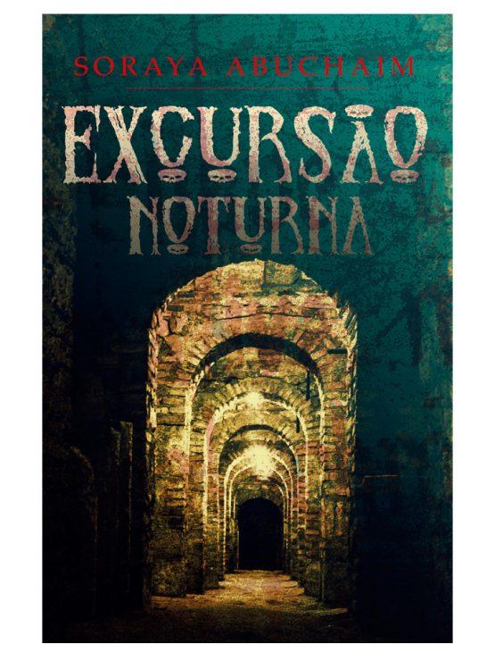 Excursão Noturna - Soraya Abuchaim