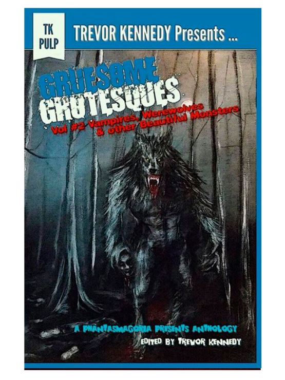 gruesome grotesques vampires werewolves beautiful 555x740 - Gruesome Grotesques Volume 2 (Amazon Kindle)