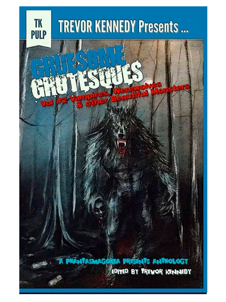 gruesome grotesques vampires werewolves beautiful - Gruesome Grotesques Volume 2 (Amazon Kindle)