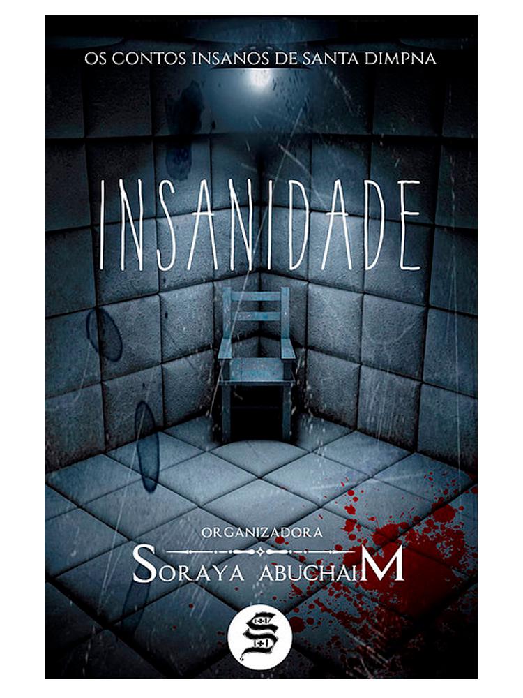 insanidade antologia editora skull - Insanidade – Antologia